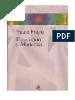 Paulo Freire. Educación y el proceso de mudanza social