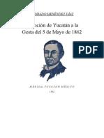 Devoción de Yucatán a la Gesta del 5 de Mayo de 1862 - Conrado Menéndez Díaz