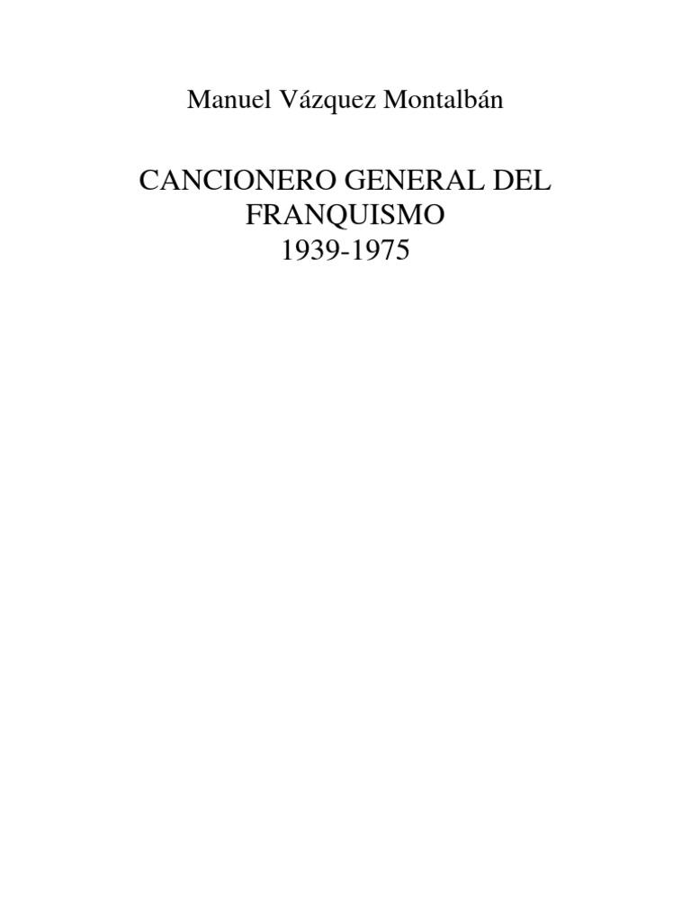 16459405 Vazquez Montalban M Cancionero General Del Franquismo 2000