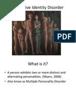 Dissociation Identity Disorder