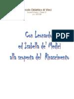 Con Leonardo ed Isabella de' Medici