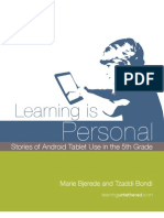 Marie Bjerede and Tzaddi Bondi 2012_learning is Personal, Stories of Android Tablet Use in the 5th Grade