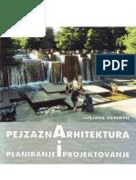 Pejzazna Arhitektura Planiranje i Projektovanje