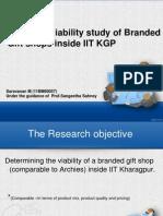 Business viability of Branded gift shop inside IIT Kharagpur