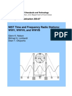 NIST Time and Frequency Radio Stations ~ WWV, WWVH, And WWVB by Glenn K. Nelson et al, NIST Special Publication 250-67, 01-2005.