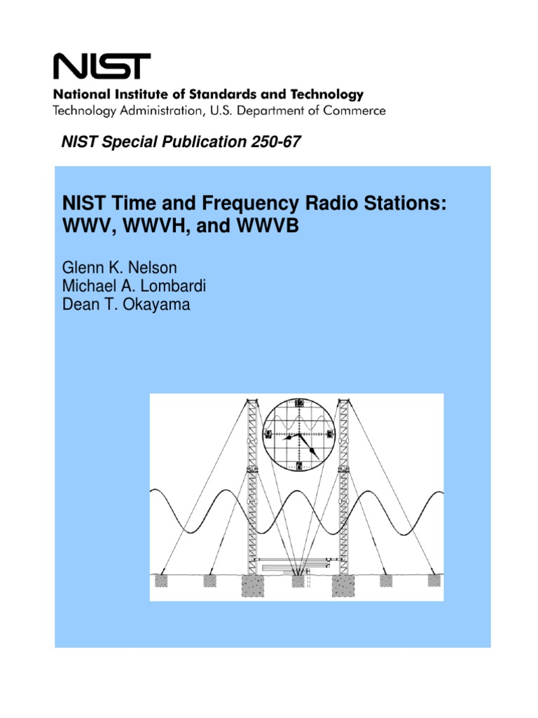 Nist Time And Frequency Radio Stations Wwv Wwvh Wwvb By Powertronix Inductor Glenn K Nelson Et Al Special Publication 250 67 01 2005
