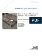 Seismic Design of Reinforced Concrete Mat Foundations by Ron Klemencic Et Al, NIST GCR 12-917-22, 08-2012.