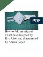 Origami Dwarf Base (Eric Joisel) Diagram