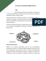 CARACTERÍSTICAS DE LOS SISTEMAS ADMINISTRATIVOS