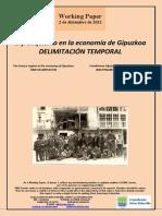 El franquismo en la economía de Gipuzkoa. DELIMITACIÓN TEMPORAL (Es) The Franco regime in the economy of Gipuzkoa. TIME DELIMITATION (Es) Frankismoa Gipuzkoaren ekonomian. IRAUPENAREN MUGATZEA (Es)