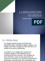 La drogadicción en México