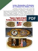 III' Reitero Denuncias, Demandas y Protestas Contra el Hiper Ceiminal Eric Holder, Et al.