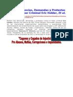 III. Reitero Denuncias, Demandas y Protestas Contra El Hiper Criminal Eric Holder, Et Al
