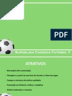 Apresentação Copa das Estrelas 2013