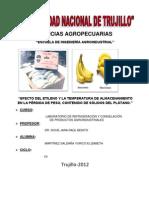 EFECTO DEL ETILENO Y LA TEMPERATURA DE ALMACENAMIENTO EN LA PÉRDIDA DE PESO, CONTENIDO DE SÓLIDOS DEL PLÁTANO