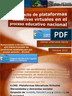 Impacto de Plataforma Educativas Virtuales en el proceso educativo nacional.