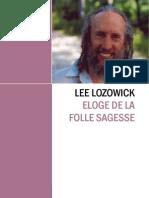 Lee Lozowick - Eloge de La Folle Sagesse