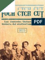 Marío Garcés, Pedro Milos-Foch, CTCh, CUT Las centrales unitarias en el sindicalismo chileno.pdf