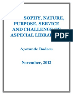 Philosophy, services, purpose, nature and challenges of special libraries