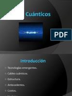 Tecnologías Emergentes, Cables Cuanticos