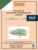 Estrategias S3. NECESITAMOS UN MENSAJE MÁS CLARO (II) (Es) S3 Strategies. ON NEED OF A MORE CLEAR MESSAGE (II) (Es) S3 Estrategiak. ARGIBIDE BATEN BEHARREAN (II) (Es)