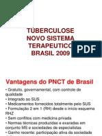 Novo Esquema Terapéutico Brasil 2009