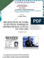 IMPLANTACIÓN DE UN SISTEMA DE GESTIÓN DE SEGURIDAD DE INFORMACIÓN BAJO LA ÓPTICA  ISO 27001:2005