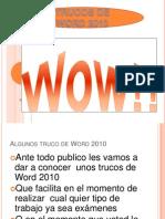 LOS BUENOS TRUCOS DE WORD 2010