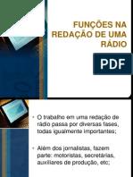 FUNÇÕESNA REDAÇÃO DE UMA RÁDIO- aula 1 (2)