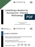 Establishing a Baseline for Running Cost – Potential Methodology