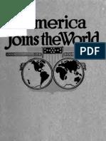[1차 세계대전, 뻔뻔한 윌슨] America joins the world; selections from the speeches and state papers of President Wilson
