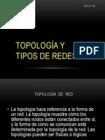 Topologia y Tipos de Redes