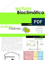 Bioclimatic Strategies Low3 Prototype ETSAV 2010