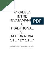 O Paralela Intre Invatamantul Traditional Si Alternativa Step by Step