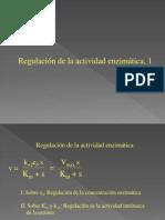 Regulacion de La Actividad Enzimatica