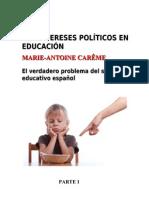 Los intereses políticos en educación
