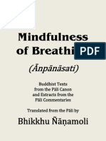Mindfulness of Breathing - Buddhist Texts from the Pāli Canon and Extracts from the Pāli Commentaries