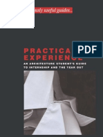 Practical Experience - An Architecture Students Guide to Internship and Year Out