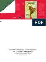La Arqueologia Social Latinoamericana. De la Teoria a la Praxis