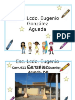 Presentación Escuela Lcdo Eugenio Gonzalez