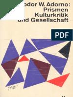 Adorno, Theodor Prismen Kulturkritik Und Gesellschaft