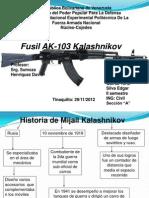 Exposicion Fusil Ak- 103 Yorsi
