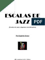 Escalas de Jazz e Algumas conciderações - Eugénio Graça