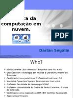 FISL10-TIComputacaoNuvem-DarlanSegalin
