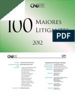 Pesquisa CNJ 100 maiores litigantes - 2012
