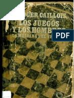 Roger Caillois, Los Juegos y Los Hombres.
