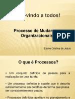 Aula Teste2 Processos de mudanças organizacionais