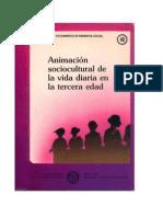 ANIMACION SOCIOCULTURAL DE LA VIDA DIARIA EN LA TERCERA EDAD