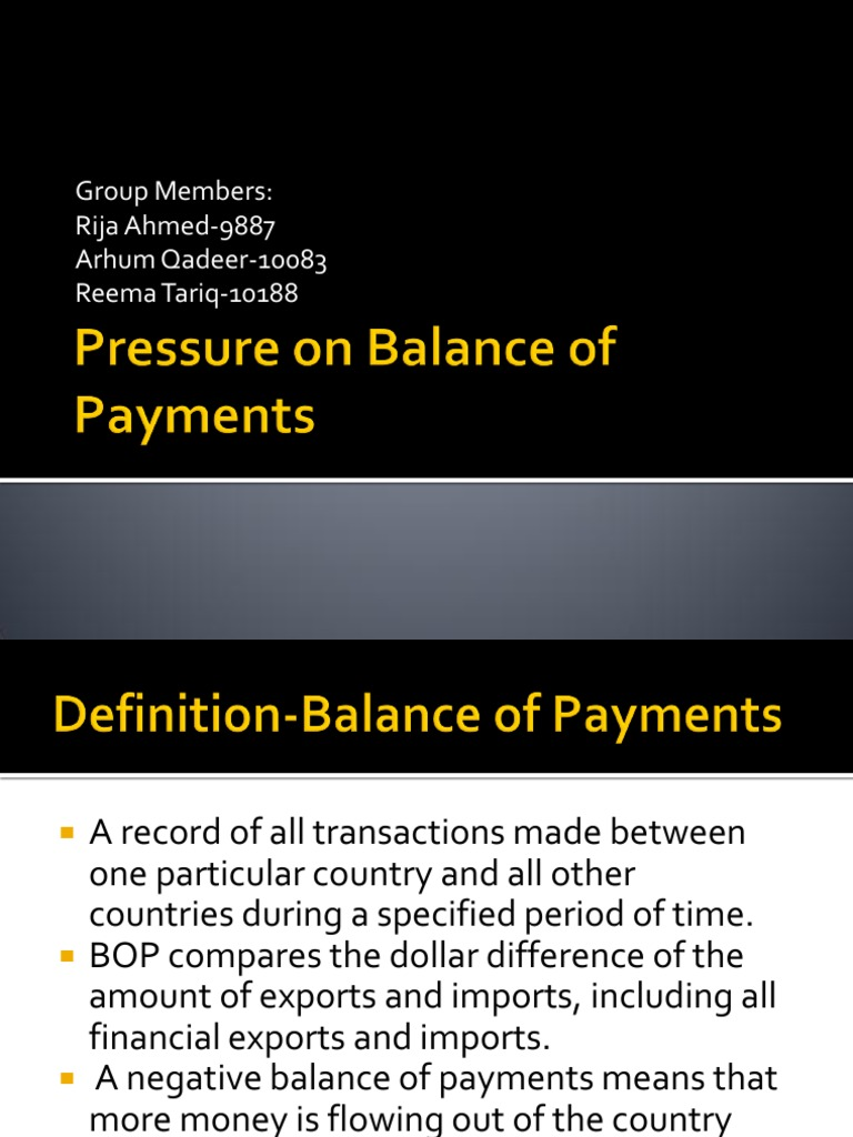 pressure on balance of payments | balance of payments | current account