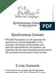 Synchronous Concert